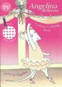 Angelina Ballerina Costume Coloring Book - Dress Up Angelina