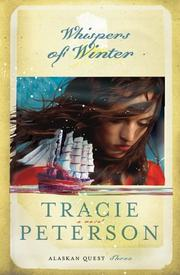 Whispers of Winter (Alaskan Quest #3) by Tracie Peterson