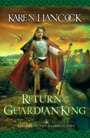 Cover of: Return of the Guardian-King by Karen Hancock
