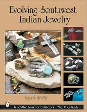 Cover of: Evolving Southwest Indian jewelry by Nancy Schiffer