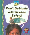 Don't Be Hasty with Science Safety! PDF