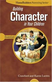 Building Character in Your Children (Homebuilders Parenting) PDF