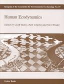 Human Ecodynamics (Symposia of the Association for Environmental Archaeology)