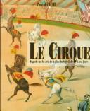 Le Cirque by Pascal Jacob