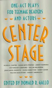 Center Stage by Donald R. Gallo