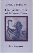 The Booker Prize and the Legacy of Empire (Cross/Cultures 54) PDF