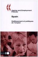 Ageing and Employment Policies, Spain (Ageing and Employment Policies) PDF