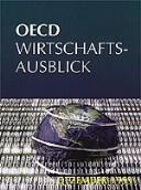 Oecd Wirtschaftsausblick by Organisation for Economic Co-Operation and Development.