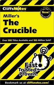 CliffsNotes on Miller's The crucible by Jennifer L. Scheidt