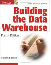Building the Data Warehouse by W. H. Inmon, William H. Inmon