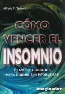 Como Vencer El Insomnio / How to Beat Insomia by Alfredo M. Tersoni