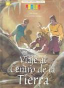 Viaje Al Centro De La Tierra / Journey to the Center of the Earth by Jules Verne