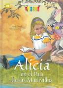 Alicia En El Pais De Las Maravillas /  Alice's Adventures in Wonderland by Lewis Carroll