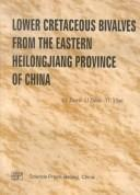 Lower cretaceous bivalves from the Eastern Heilongjiang province of China PDF