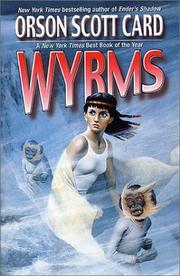 Wyrms by Orson Scott Card