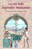 La mas bellas leyendas mexicanas/The most beautiful mexican legends PDF