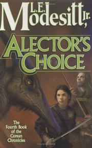 Cover of: Alector's choice by Modesitt, L. E., Jr