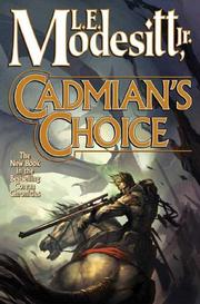 Cover of: Cadmian's choice by Modesitt, L. E., Jr