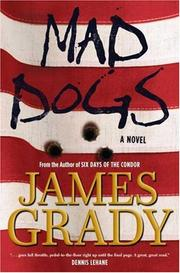 Cover of: Mad Dogs | James Grady