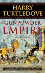 Cover of: Gunpowder Empire (Crosstime Traffic) by Harry Turtledove