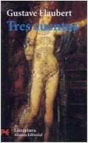 Cover of: Tres Cuentos by Gustave Flaubert