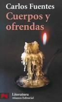 Cuerpos Y Ofrendas/ Bodies and Offerings PDF