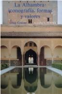The Alhambra by Oleg Grabar