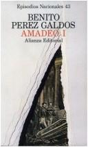 Amadeo I by Benito Prez Galds