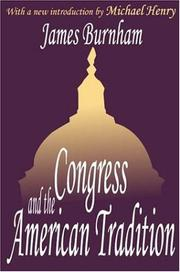 Congress and the American tradition by James Burnham