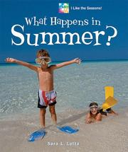 What happens in summer? by Sara L. Latta