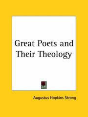 The great poets and their theology by Augustus Hopkins Strong