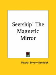 Seership! the magnetic mirror by Paschal Beverly Randolph