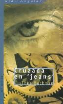 Cruzada En Jeans / Crusade in Jeans PDF