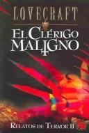 Cover of: Relatos De Terror Ii : El Clerigo Maligno / Tales of Terror II by H. P. Lovecraft