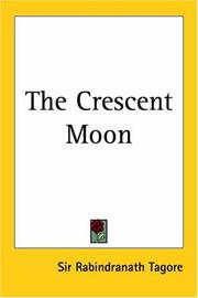 The crescent moon by Rabindranath Tagore