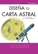 Disena tu carta astral/ Design Your Astrological Chart (Tecnicas Milenarias/ Millennial Techniques) PDF