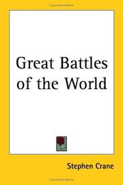 Great battles of the world by Crane, Stephen