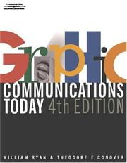 Graphic Communications Today by William E. Ryan