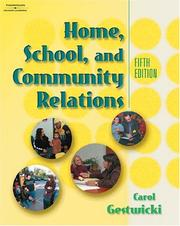 Home, school, and community relations by Carol Gestwicki
