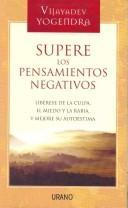 Supere Los Pensamientos Negativos/ Overcoming Negative Thinking PDF