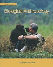 Biological anthropology by Michael Alan Park