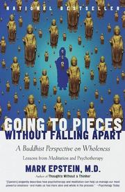 Cover of: Going to pieces without falling apart by Mark Epstein