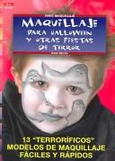 Cover of: Maquillaje Para Halloween Y Otras Fiestas De Terror / Makeup for Halloween and other Horror Parties by Rene Reiche