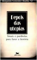 Depois das Utopias (espiritual. Latino-Amer. ; 466)