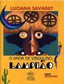 Amor de Virgulino, Lampião, O