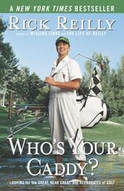 Who&#39;s Your Caddy? by Rick Reilly
