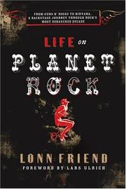 Life on planet Rock by Lonn Friend