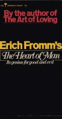 The heart of man by Erich Fromm