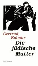 Die jüdische Mutter by Gertrud Kolmar
