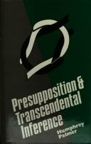 Presupposition & transcendental inference by Humphrey Palmer